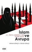 İslam ve Avrupa - 21. Yüzyıl Avrupası'nda İslam Algısı