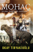 Mohaç - İsyan, Zafer ve Destan