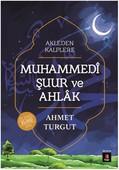 Muhammedi Şuur ve Ahlak