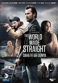 The World Made Straight - Daha Iyi Bir Dünya