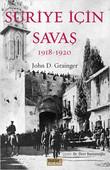 Suriye İçin Savaş 1918-1920