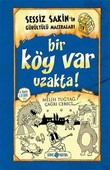 Sessiz Sakin'in Gürültülü Maceraları 7 - Bir Köy Var Uzakta!