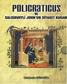 Policraticus ve Salısburyli John´un Siyaset Kuramı