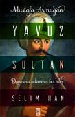 Yavuz Sultan Selim Han