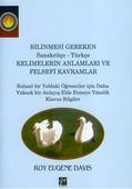 Bilinmesi Gereken Sanskritçe-Türkçe Kelimelerin Anlamları ve Felsefi Kavramlar
