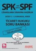 SPF Lisaslama Sınavlarına Hazırlık Düzey 2-3 Ticaret Hukuku Soru Bankası