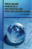 Türkiye Muhasebe Standartları ve Vergi Mevzuatına Göre Dönem Sonu Muhasebe İşlemleri