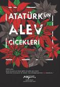 Atatürk'ün Alev Çiçekleri