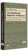 Türk Musikisinde Nağmeler ve Makamlar