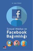 Sosyal Medya ve Facebook Bağımlılığı