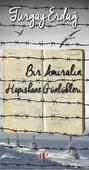Bir Amiralin Hapishane Günlükleri