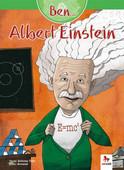 Ben... Albert Einstein