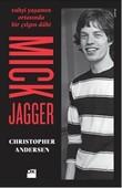 Vahşi Yaşamın Ortasında Bir Çılgın Dahi - Mick Jagger