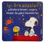 Peanuts Magnet İyi Arkadaşlar Yıldızlara Benzer 04