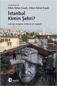 İstanbul Kimin Şehri?