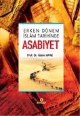 Erken Dönem İslam Tarihinde Asabiyet