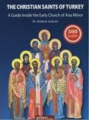 The Christian Saints Of Turkey