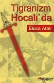 Tigranizm Hocalı'da