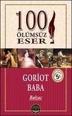 Goriot Baba - 100 Ölümsüz Eser