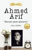 Ahmet Arif - Maviye Çalar Gözlerin
