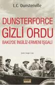 Dunsterforce Gizli Ordu - Bakü'de İngiliz Ermeni İşgali