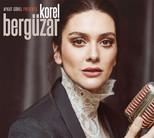 Aykut Gürel Presents Bergüzar Korel