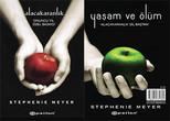 Alacakaranlık Yaşam ve Ölüm - 10. Yıla Özel Baskı - İki Kitap Birarada
