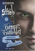 Vampir Günlükleri - Kurtuluş - Konuşulmayan - Vol 2