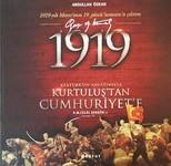 1919 Atatürk'ün Anlatımıyla Kurtuluş'tan Cumhuriyet'e