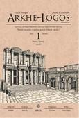 Arkhe - Logos Felsefe Dergisi Sayı 1