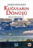 Kuğuların Dönüşü - Belaya Berioza 2