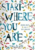 Start Where You Are-Kişisel Keşif İ