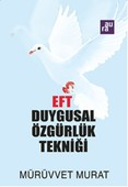 EFT Duygusal Özgürlük Tekniği