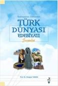 Başlangıçtan Günümüze Türk Dünyası Edebiyatı Seçmeler