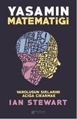 Yaşamın Matematiği - Varoluşun Sırlarını Açığa Çıkarmak