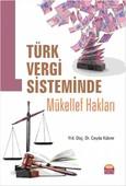 Türk Vergi Sisteminde Mükellef Hakları