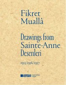 Sainte-Anne Desenleri - Drawings From Sainte-Anne