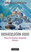 Sessizliğin Sesi Tibet'in Kadim Bilgelik Kitabı