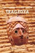 Antik Yunanistan'da Gizemler Tiyatrosu - Tragedya