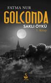 Golconda Saklı Öykü 1. Kitap