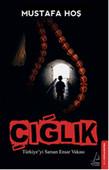 Çığlık - Türkiye'yi Sarsan Ensar Vakası