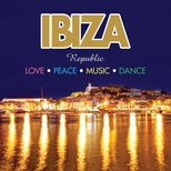 Ibiza Republic : Love * Peace * Music * Dance