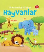 İlk Kelimeler Kitabım - Hayvanlar
