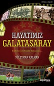 Hayatımız Galatasaray