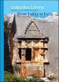 Lukka'dan Lykia'ya - Sarpedon ve Aziz Nikolaos'un Ülkesi