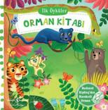 İlk Öyküler - Orman Kitabı