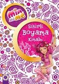Sihirli Boyama Kitabı - Mia and Me