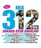 Mix 312 Ankara Oyun Havaları