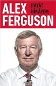 Alex Ferguson-Hayat hikayem