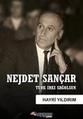 Nejdet Sançar-Türk Irkı Sağolsun